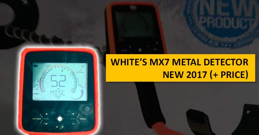 White's MX7 metal detector. NEW 2017 (+ price)