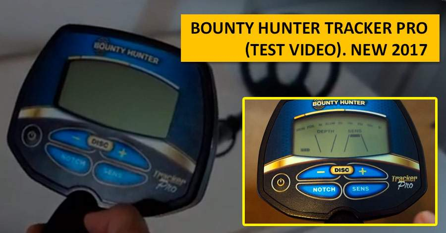 Bounty Hunter Tracker Pro (test video). NEW 2017