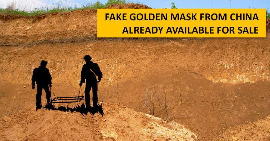 Fake Golden Mask from China already available for sale
