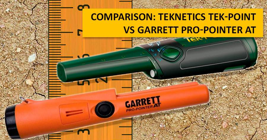 Comparison: Teknetics Tek-Point vs Garrett Pro-Pointer AT