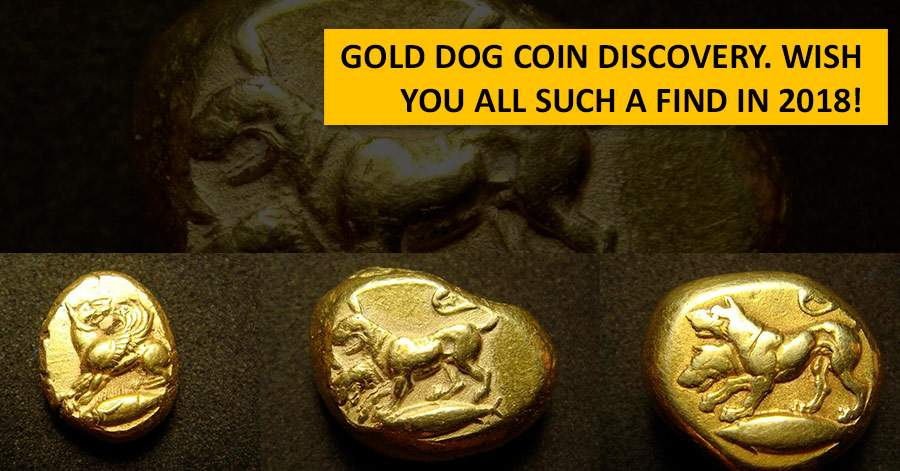 Gold Dog Coin Discovery. Wish you all such a find in 2018!