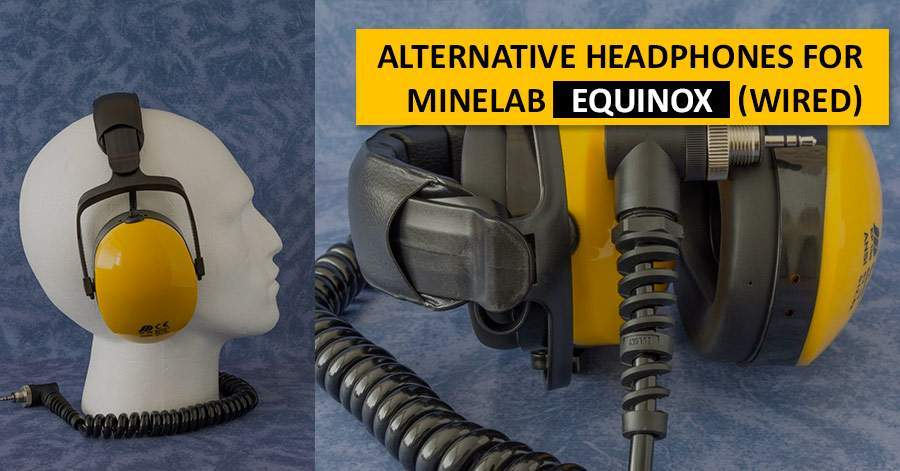Alternative headphones for Minelab Equinox (wired)