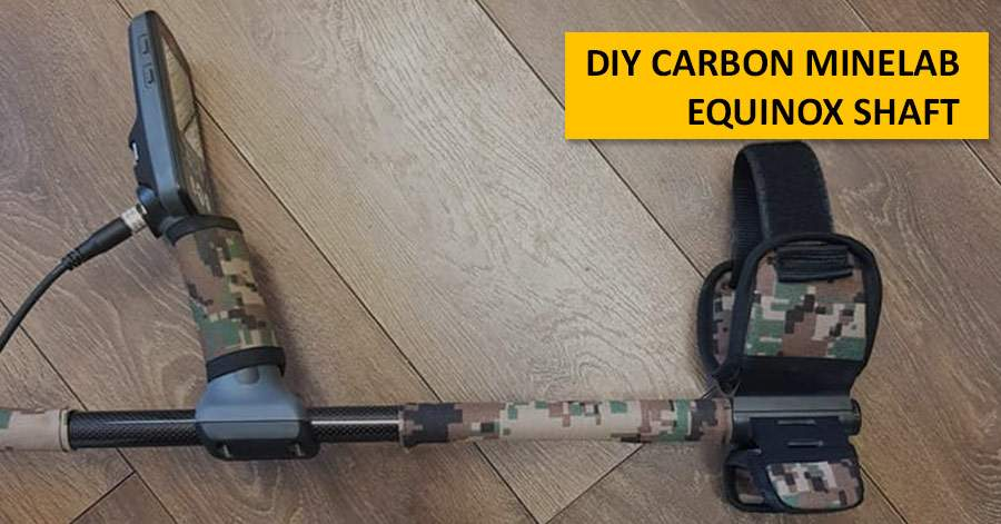 DIY Carbon Minelab Equinox Shaft