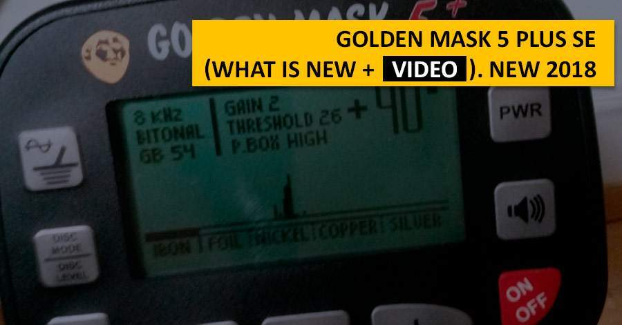 Golden Mask 5 Plus SE (what is new + video). NEW 2018