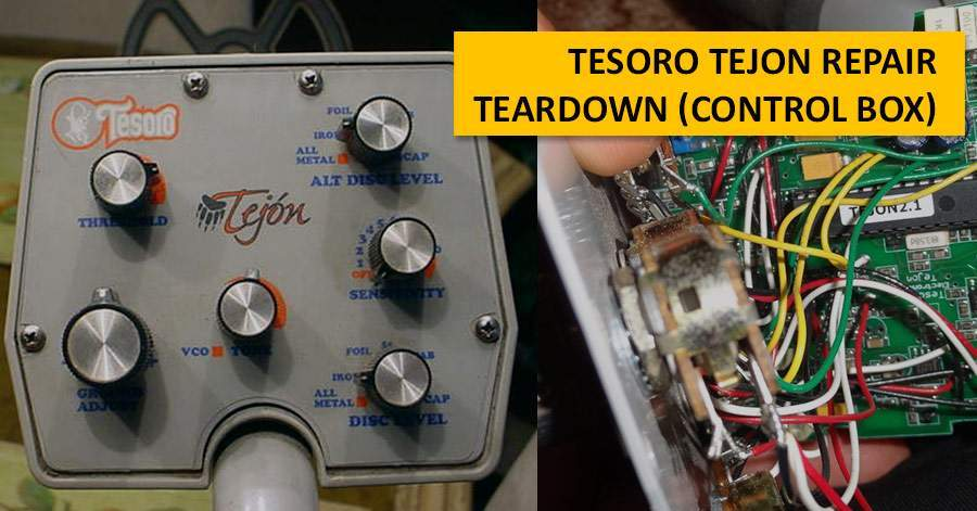 Tesoro Tejon Repair  Teardown (control box) | MD-Hunter Blog