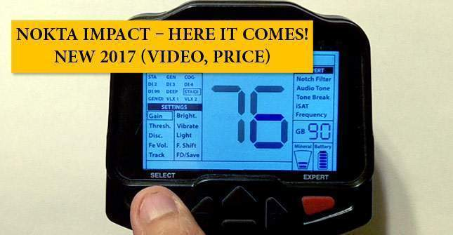 Nokta Impact – here it comes! NEW 2017 (video, PRICE)