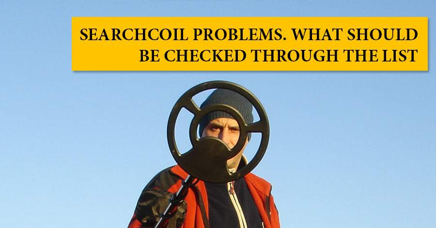 Searchcoil problems  What should be checked through the list | MD