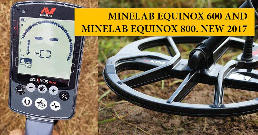 minelab equinox 600 and minelab equinox 800 new 2017 md hunter blog