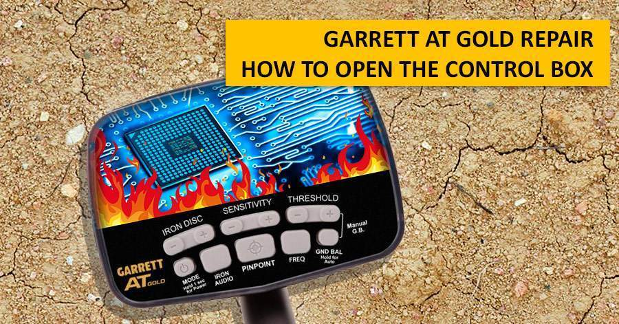 Garrett AT Gold repair. How to open the control box