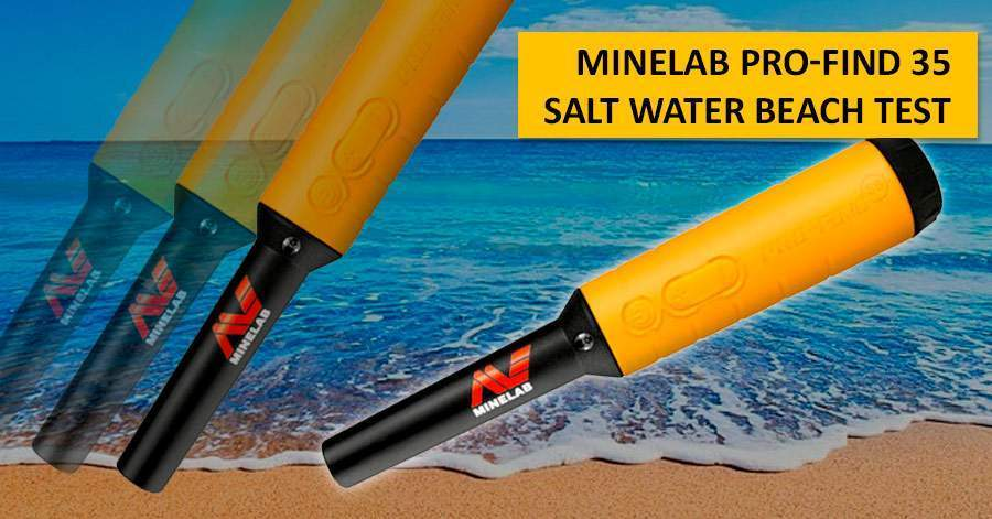 Minelab Pro-Find 35 Salt Water Beach Test