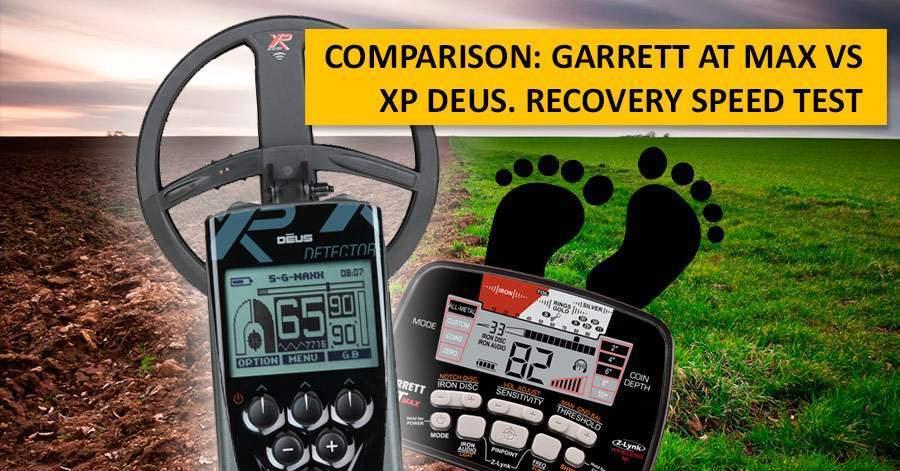 Comparison: Garrett AT MAX vs XP Deus. Recovery speed test