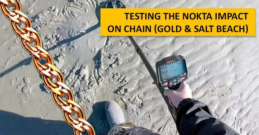 Testing the Nokta Impact on chain (gold & salt beach)