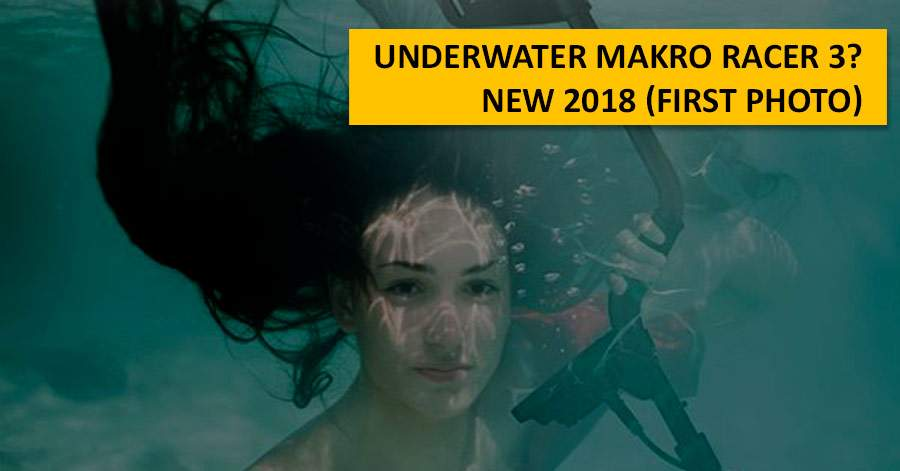 Underwater Makro Racer 3? NEW 2018 (first photo)