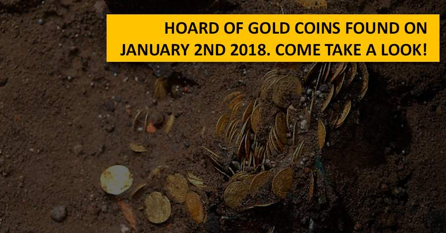 Hoard of gold coins found on January 2nd 2018. Come take a look!