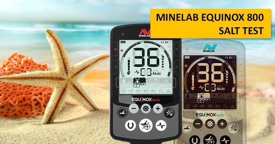 Minelab Equinox 800 Salt Test (sand & saltwater)
