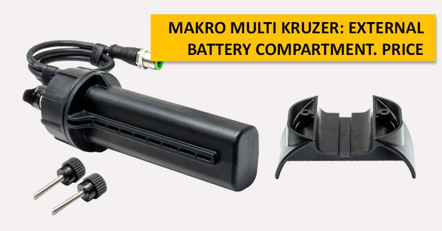 Makro Multi Kruzer: external battery compartment. Price