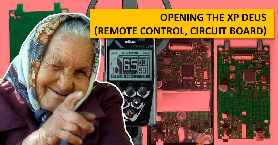 Opening the XP Deus (remote control, circuit board)