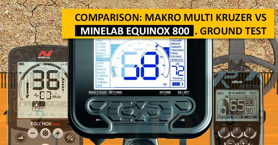 Comparison: Makro Multi Kruzer vs Minelab Equinox 800. Ground test