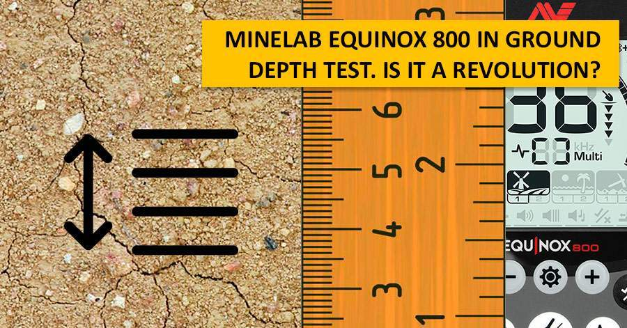 Minelab Equinox 800 in Ground Depth Test. Is it a revolution?