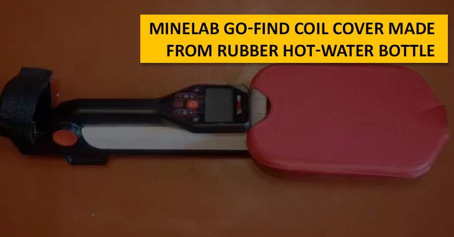 Minelab Go-Find coil cover made from rubber hot-water bottle
