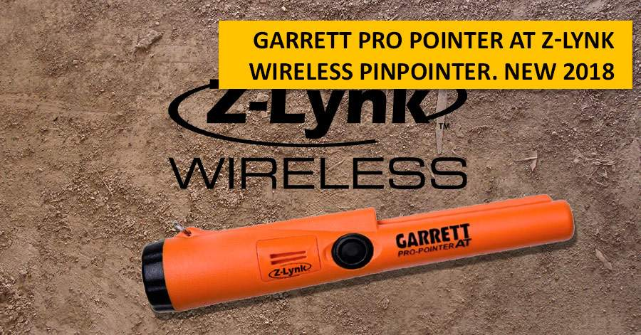 Garrett PRO Pointer AT Z-Lynk: wireless pinpointer. NEW 2018