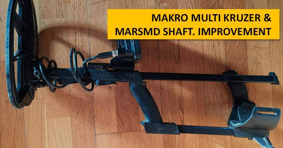 Makro Multi Kruzer & MarsMD shaft. Improvement