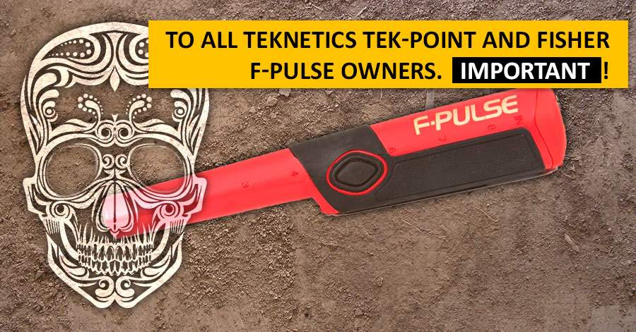 To all Teknetics Tek-Point and Fisher F-Pulse owners. Important!