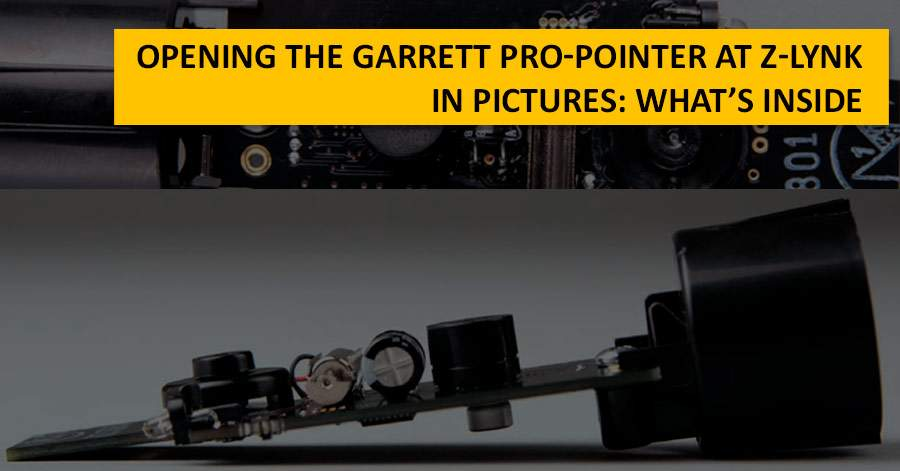 Opening the Garrett PRO-Pointer AT Z-Lynk. In pictures: what's inside