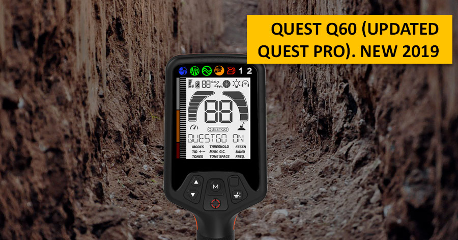 Quest Q60 (updated Quest PRO). NEW 2019