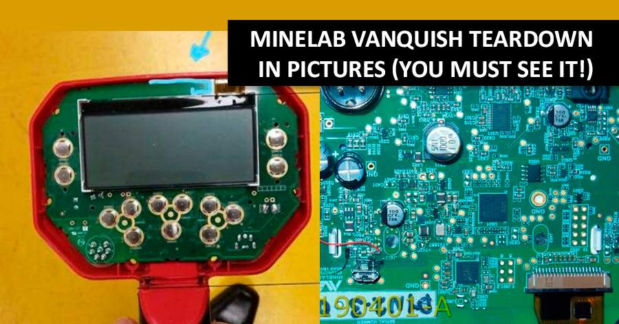 Minelab Vanquish teardown. In pictures (you must see it!)