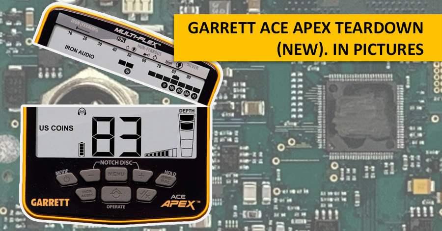 Garrett ACE Apex teardown (new). In pictures